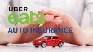 uber eats auto insurance