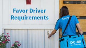 favor driver requirements